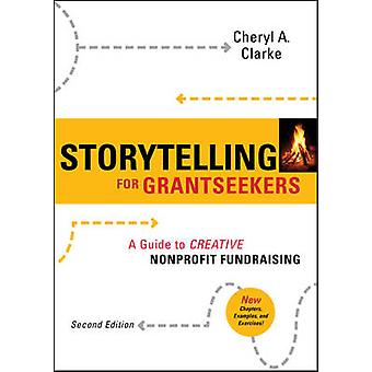 Contar histórias para Grantseekers - um guia para criativo Fundrais sem fins lucrativos