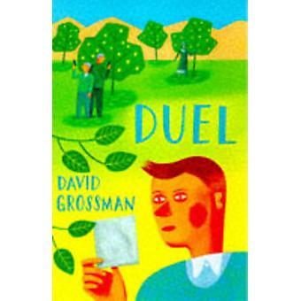 Duel (New edition) by David Grossman - Betsy Rosenberg - 978074754093