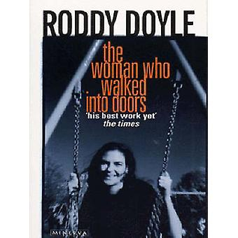 The Woman Who Walked into Doors by Roddy Doyle - 9780749395995 Book