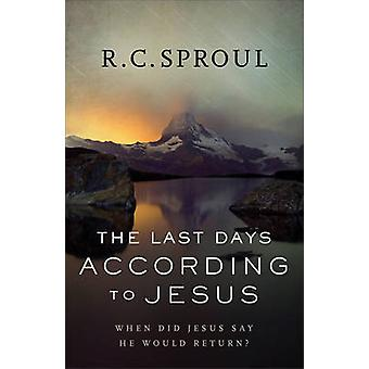 The Last Days According to Jesus - When Did Jesus Say He Would Return?