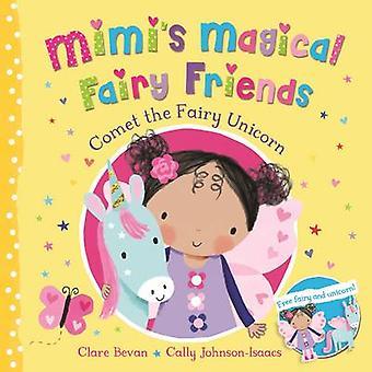 Komet der Fairy Einhorn (Hauptmarkt Hrsg.) von Clare Bevan - Cally John
