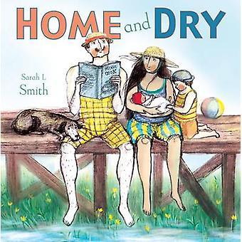 Hem och torka av Sarah Smith - Sarah Smith - 9781846437564 bok