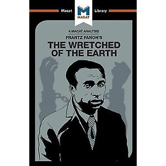The Wretched of the Earth by Riley Quinn - 9781912128532 Book