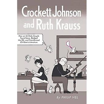 Crockett Johnson and Ruth Krauss - How an Unlikely Couple Found Love -