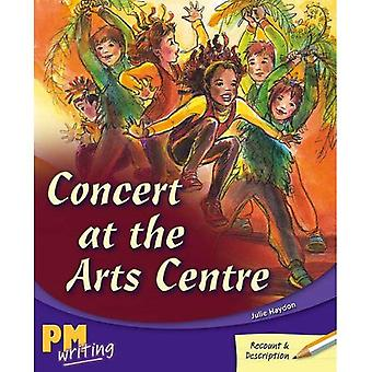 PM Writing 3 Class Starter Pack: Concert at the Arts Theatre PM Writing 3 Gold/Silver 22/23: 11