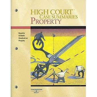 High Court Case Summaries on Property, Keyed to Cribbet, 9th