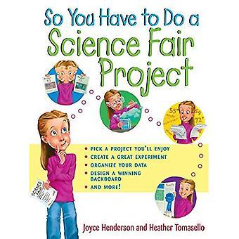 Si vous devez faire un projet d'Expo Science
