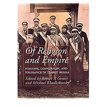 Da religião e do Império: missões, conversão e tolerância na Rússia czarista