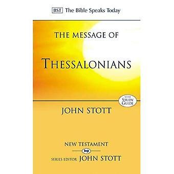 Meddelandet av Tess: förbereda för kommande kungen (Bibeln talar idag)