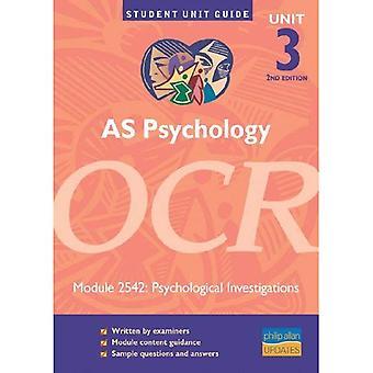 AS Psychology OCR: Unit 3 module 2542: Psychological Investigations (Student Unit Guides)