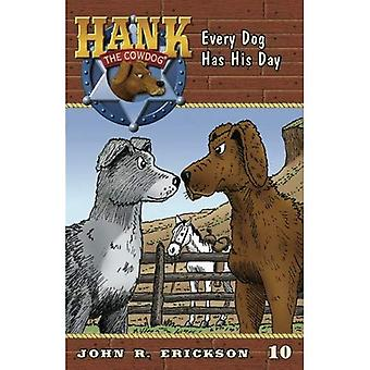 Every Dog Has His Day (Hank the Cowdog