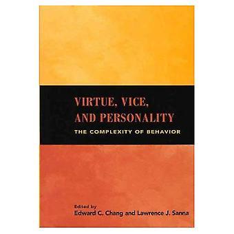 Dygd, Vice och personlighet: komplexiteten i beteende