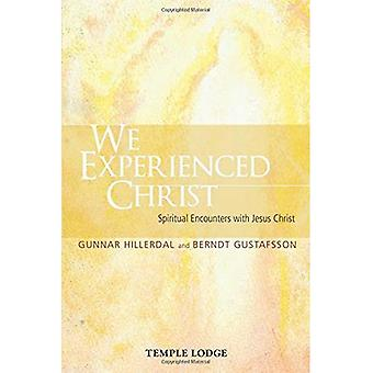 We Experienced Christ: Spiritual Encounters with Jesus Christ: Reports from the Religious-Social Institute, Stockholm
