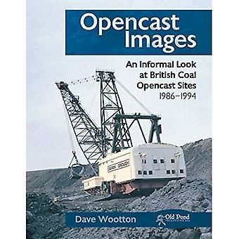 Opencast Images: An Informal Look at British Coal Opencast Sites