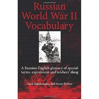 Ryska världskriget ordbok. En rysk-engelsk ordlista med särskilda termer, uttryck och soldaternas Slang