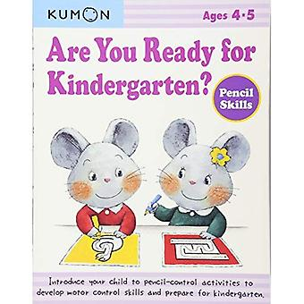 Are You Ready for Kindergarten?: Pencil Skills