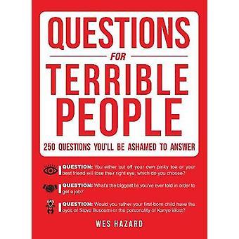 Spørgsmål til forfærdelige mennesker af Wes Hazard