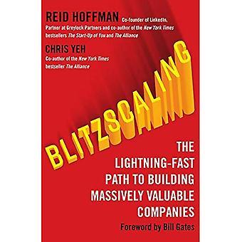 Blitzscaling: Het pad van het snel als de bliksem naar gebouw massaal waardevolle bedrijven