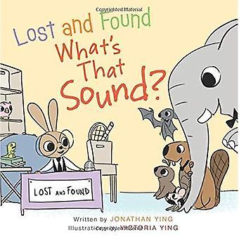 Verloren en gevonden, wat is dat geluid? [Board boek]