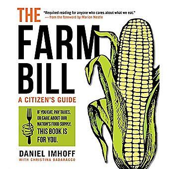 Le Farm Bill: Un Guide du citoyen