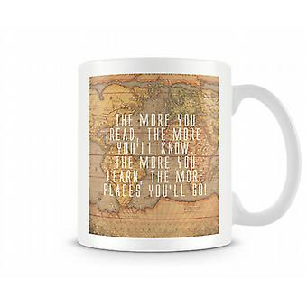 The More You Read The More You'll Know Mug