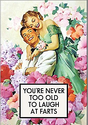 You're Never Too Old To Laugh At Farts funny fridge magnet (ep)