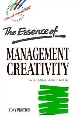 Essence Management Creativity by Proctor & Tony
