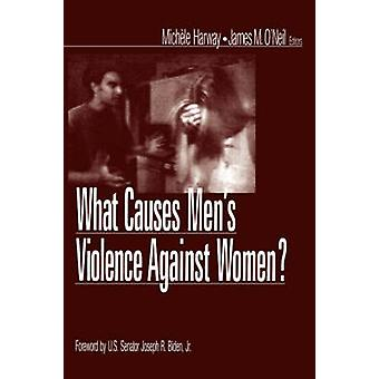 What Causes Mens Violence Against Women by Biden & Joseph R.