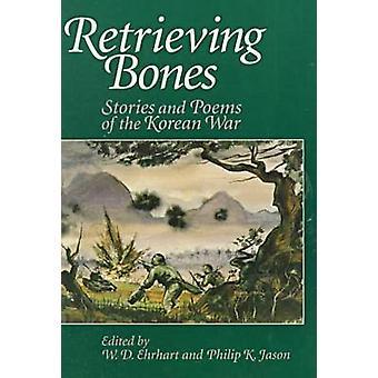 物語やエルハート ・ w. d. で朝鮮戦争の詩に骨を取得します。