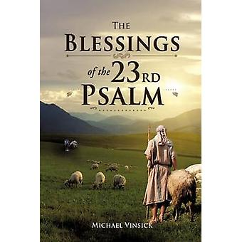 The Blessings of the 23rd Psalm by Vinsick & Michael