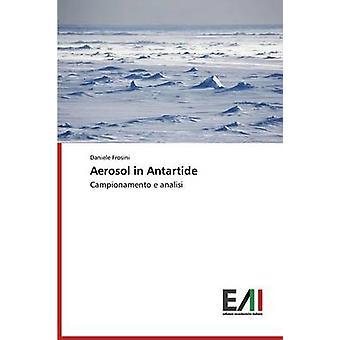 Aerosol in Antartide by Frosini Daniele
