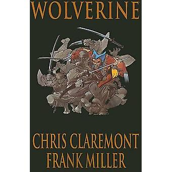 Wolverine by Chris Claremont - Frank Miller - Paul Smith - 9780785137