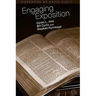 Engaging Exposition by Daniel L Akin - Bill Curtis - Stephen Rummage
