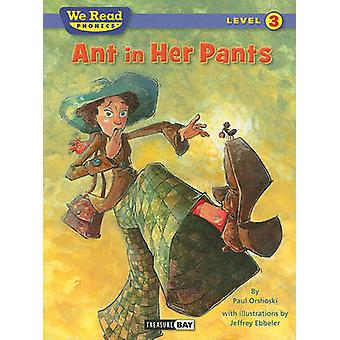 Ant in Her Pants by Paul Orshoski - Jeffrey Ebbeler - 9781601153289 B