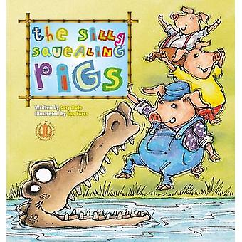 Three Silly Squealing Pigs by Lucy Hale - 9781776500727 Book