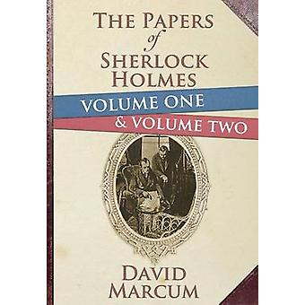 The Papers of Sherlock Holmes - Volume 1 & 2  by David Marcum - 978178