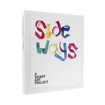 Sideways - A Smart Art Project by Cristoph Kamps - Sophie Lovell - 978