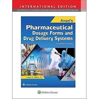 De farmaceutische toedieningsvormen van Ansel en systemen voor Geneesmiddelafgifte