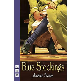 Blue Stockings (NHB Modern Plays) (Paperback) by Swale Jessica