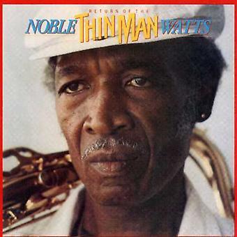 Watts, Noble 'Thin Man' - Return of the Thin Man [CD] USA import
