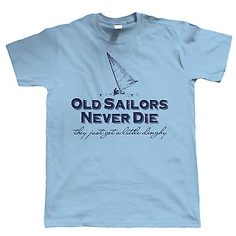 Old Sailors Never Die, They Just Get a Little Dinghy, Funny Mens Sailing T-Shirt