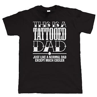 Tattooed Dad, Mens Funny Inked T Shirt