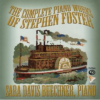 Sara Davis Buechner - The Complete Piano Works of Stephen Foster [CD] USA import