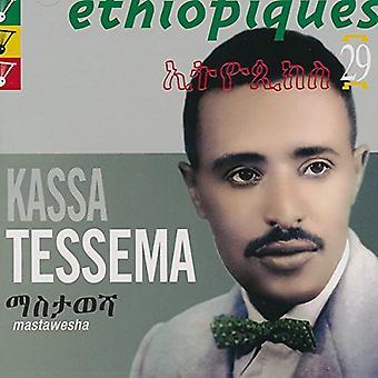 Kassa Tessema - Ethiopiques 29: Mastawesha [CD] USA import