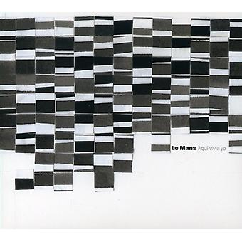 Le Mans - Aqui Viva Yo [CD] USA import