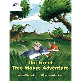 Rigby Star Independent White Reader 1 The Great Tree Mouse Adventure by Martin Waddell