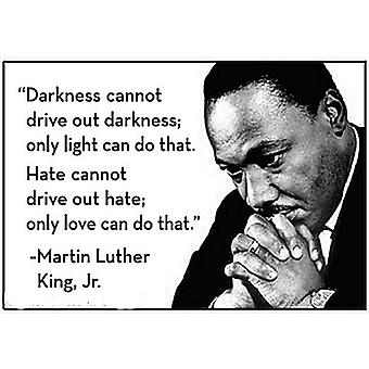 Darkness Cannot.. Martin Luther King Quote Fridge Magnet