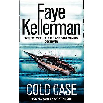 Cold Case by Faye Kellerman