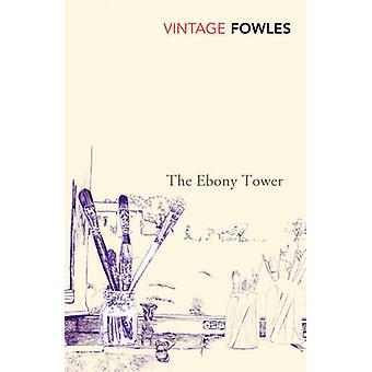 The Ebony Tower by John Fowles - 9780099480518 Book
