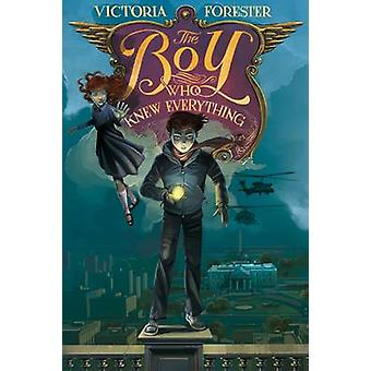 The Boy Who Knew Everything by Victoria Forester - 9780312626006 Book